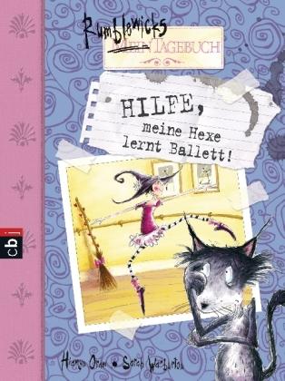 Cover: Hilfe, meine Hexe lernt Ballett